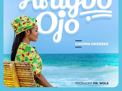 DOWNLOAD MP3: Chioma Okereke – Arugbo Ojo