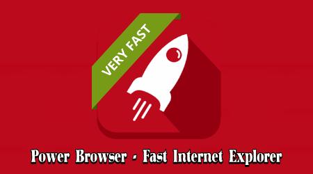 Power Browser - Fast Internet Explorer Mod Apk Terbaru