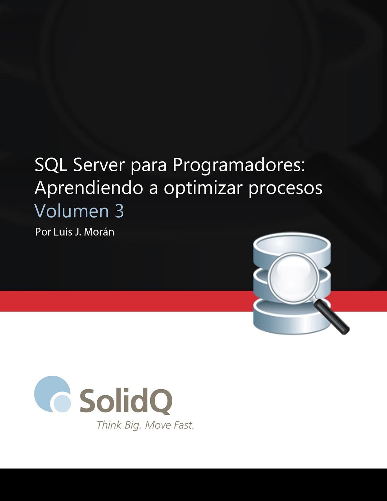 Sql Server Para Programadores Volumen 3 Luis J Morán
