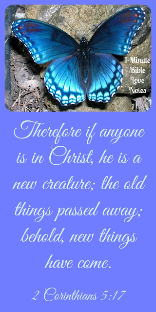 No Longer Dead Men -2 Corinthians 5:17, new creation in Christ