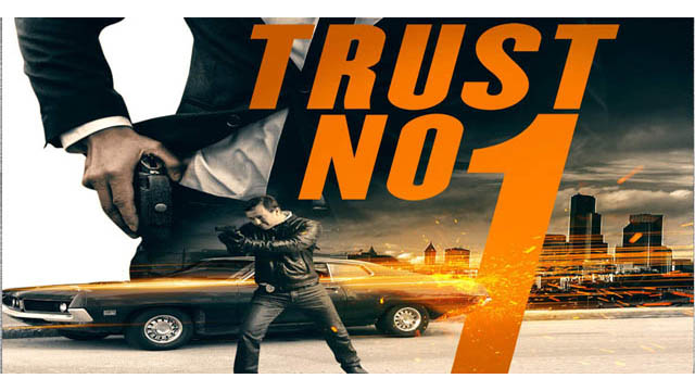 Trust No 1 (2019) English Movie 720p BluRay Download