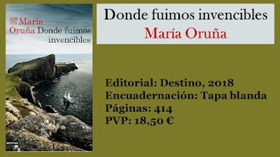 http://www.elbuhoentrelibros.com/2018/04/donde-fuimos-invencibles-maria-oruna.html