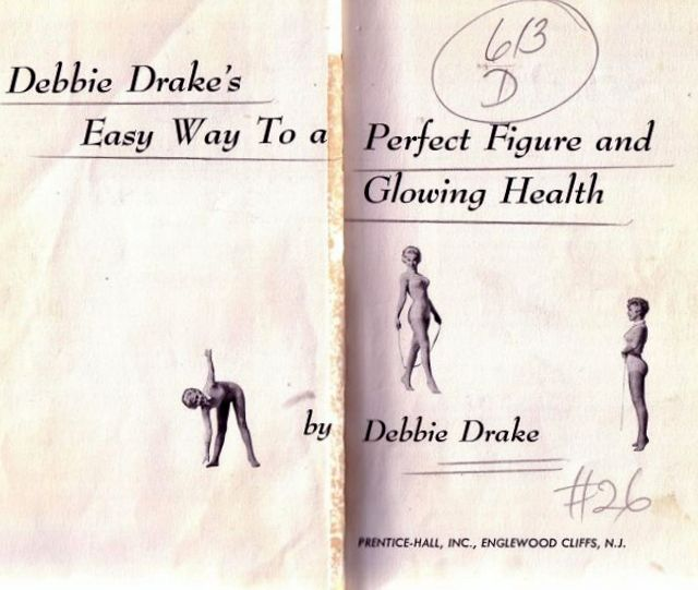 Easy Way to Perfect Figure and Glowing Health by Debbie Drake in the 1960s