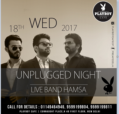 The Play Boy Cafe Presents Unplugged Night with Live Band HAMSA