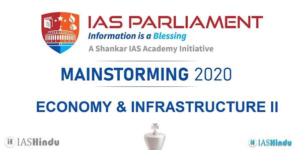 UPSC CSE Mains 2020 Economy and Infrastructure II