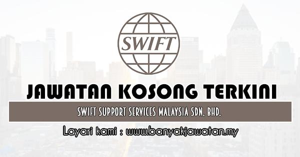 Jawatan Kosong 2020 di Swift Support Services Malaysia Sdn. Bhd.