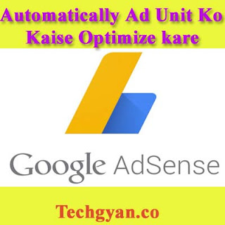 Automatically ads unit ko optimise kaise kare