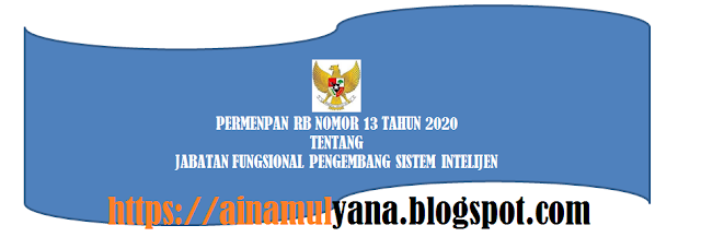 Peraturan Menpan atau Permenpan RB Nomor 13 Tahun 2020 Tentang Jabatan Fungsional Pengembang Sistem Intelijen