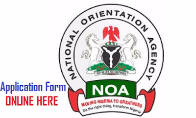 NOA Application Form 2018/2019 - National Orientation Agency Recruitment Portal Guide