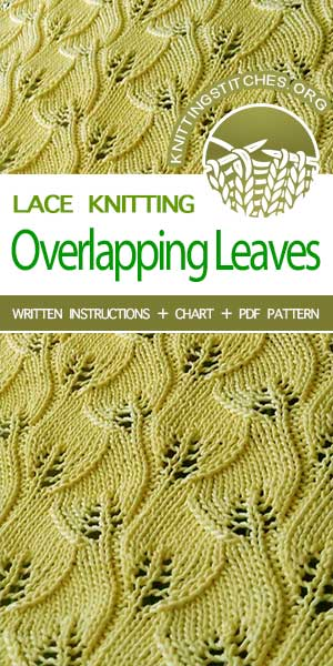 Lovely knitted lace stitch pattern, #LaceKnitting Overlapping Leaves stitch