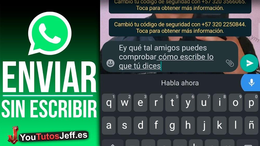 Enviar Mensajes sin Escribir en WhatsApp y Mas