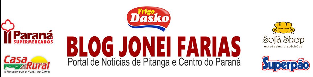 Blog Jonei Farias - Pitanga Paraná