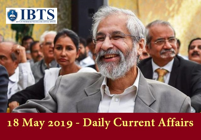 18 May 2019 - Daily Current Affairs