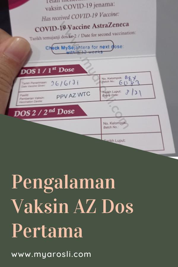 Pengalaman Vaksin Astrazeneca Dos Pertama