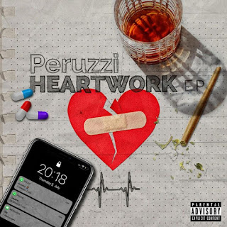 Peruzzi – HeartWork EP ( Download ZIP - NO TAG) {original Album Artwork}
