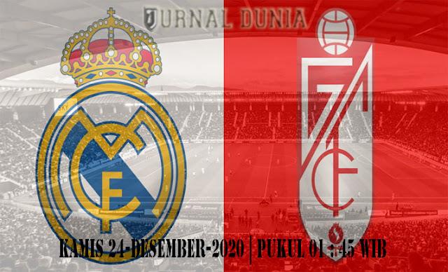 Prediksi Real Madrid vs Granada, Kamis 24 Desember 2020 Pukul 01.45 WIB
