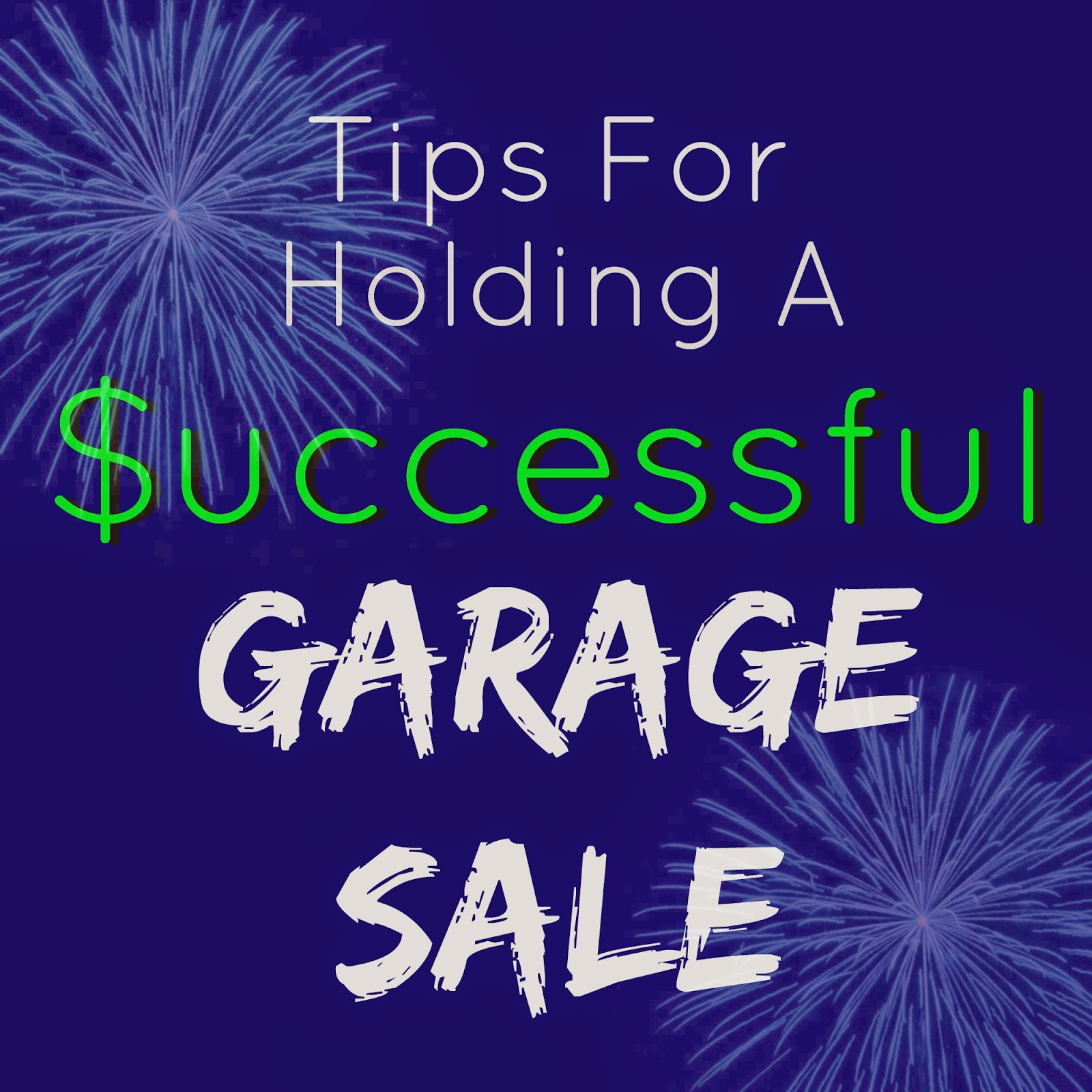 Tips For Holding A Successful Garage Sale | One Mile Home Style