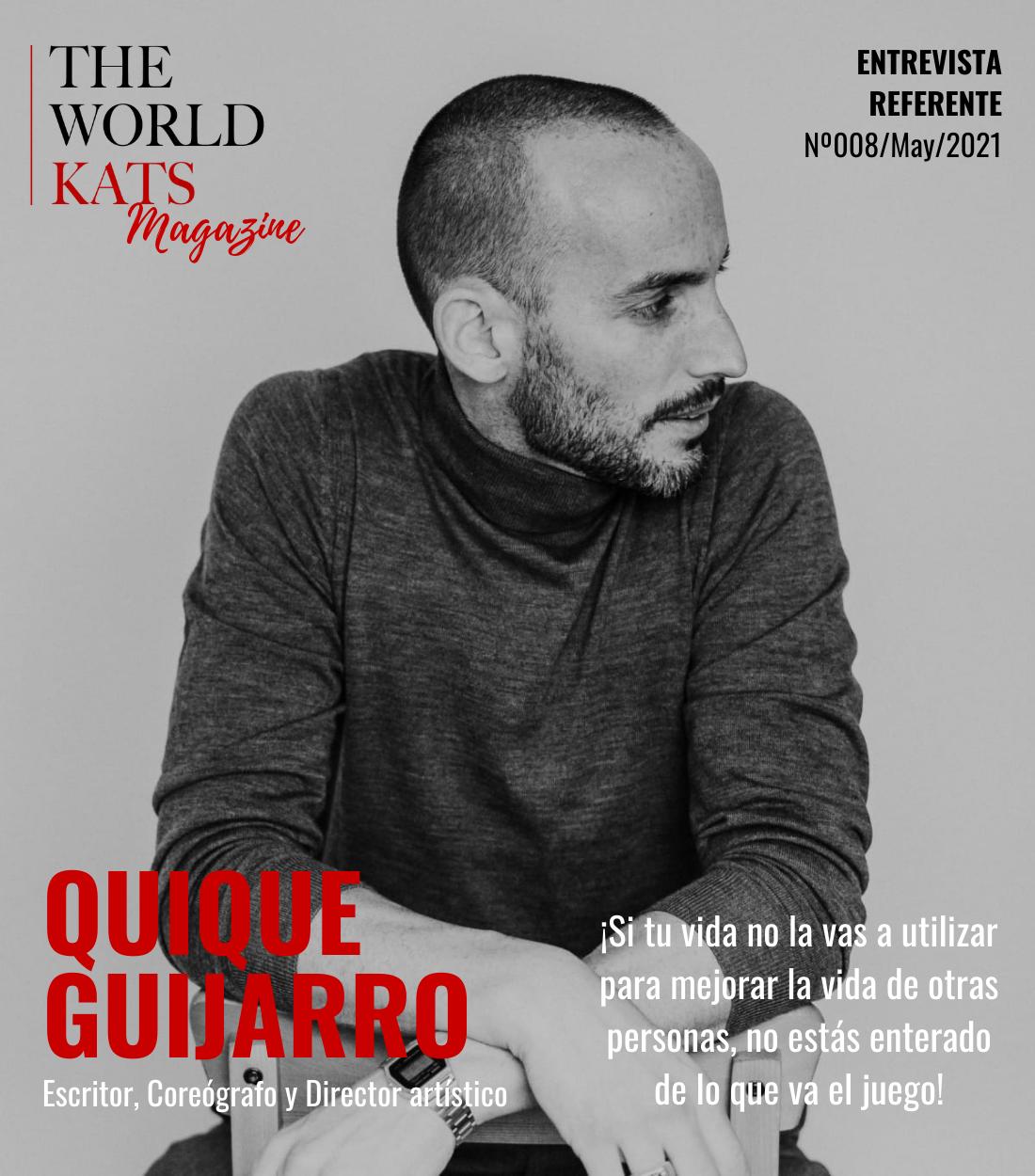 Quique Guijarro. Escritor, Coreógrafo y Director artístico