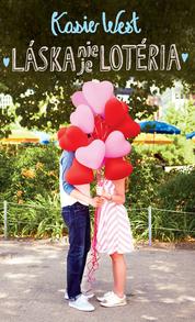Kasie West ~ Láska nie je lotéria
