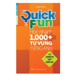 Quick And Fun Học Nhanh 1000+ Từ Vựng Tiếng Anh (Cho Luyện Thi THPT Quốc Gia) ebook PDF EPUB AWZ3 PRC MOBI