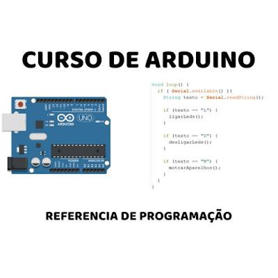 Arduino: Referência de Programação