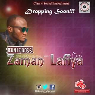 Dropping Soon: Runie - Zaman Lafiya (Prod. By JesseBeatz)