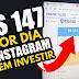 Como ganhar R$147,00 POR DIA INSTAGRAM SEM INVESTIR (SUPER FÁCIL)
