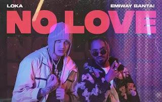 EMIWAY BANTAI - NO LOVE LYRICS (ft. LOKA)