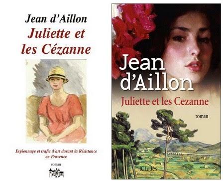 Juliette et les Cézanne - Jean d' Aillon