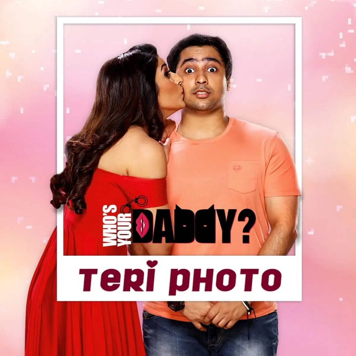 Teri Photo Who's Your Daddy MP3 Song Download