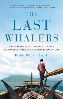Thoughts on The Last Whalers by Doug Brock Clark