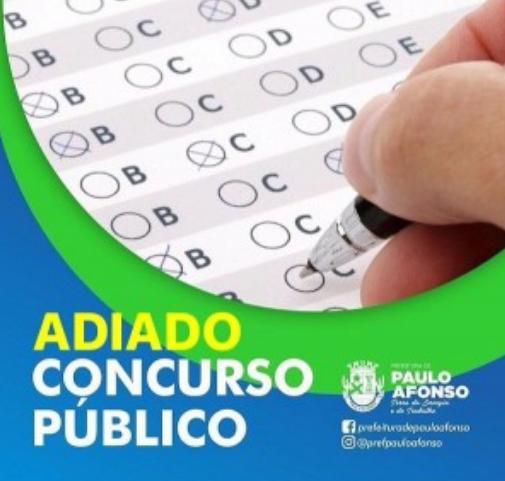 Concurso púbico de Paulo Afonso/BA é adiado para os  dias 6 e 7 de junho, após recomendação do MP/BA