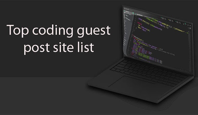Top Coding Guest Post Sites List
