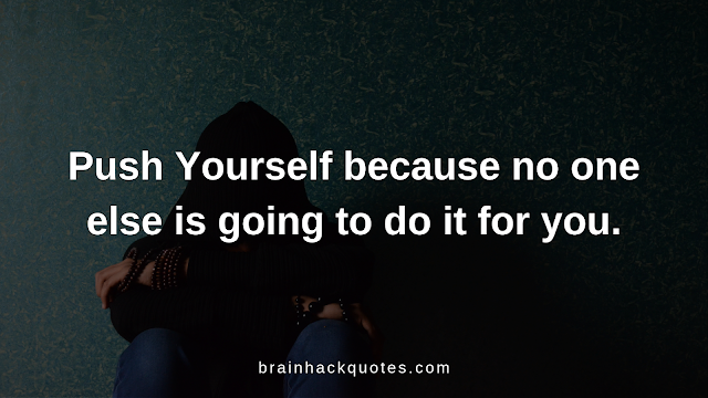 10 Quotes to Inspire and Motivate You - Brain Hack Quotes