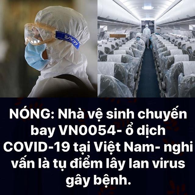 Nhà vệ sinh chuyến bay VN0054 là ổ dịch gây ra thảm họa dịch Covid-19 ở Việt Nam?