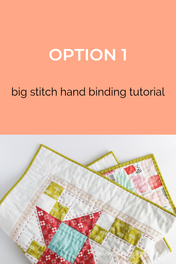 Option 1 | Big Stitch Hand Quilted Binding | Quilt Binding Tutorial Part 3 | Shannon Fraser Designs #bigstitchquilting #handquilted