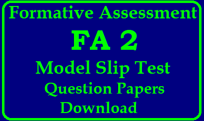 Formative Assessment FA2 Model Slip Test Question Papers and Project Works Download Formative Assessment 2 Telugu Hindi English Maths Physical Science Bio-Science Social Studies Model Slip Test Question Papers 6th -10th Class | FAT 2 Slip Test Model Question Papers | FAT 2 Question Papers | FAT 2 Telugu,Hindi,English , Maths, Physical Science, Biological Science, Social Question Papers | S.T question papers | Formative Assesment Question Papers Download | Formative Assesment Question Papers PDF | FAT 2 model Question papers Free Download | Formative Assessment Sample Question Papers | Formative Assessment 2 Model Question Papers/2018/09/formative-assessment-fa2-model-slip-test-question-papers-and-project-works-download.html