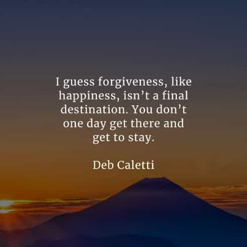 Forgiveness quotes that'll help you recover from the past