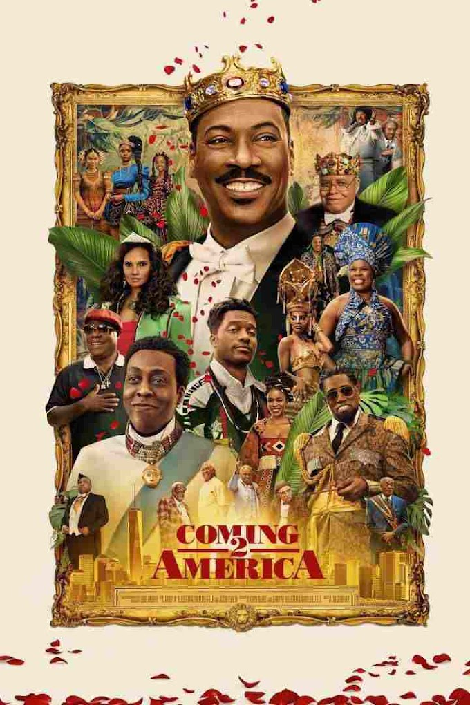 𝗠𝗼𝘃𝗶𝗲: Coming to America - part 2 (2021)