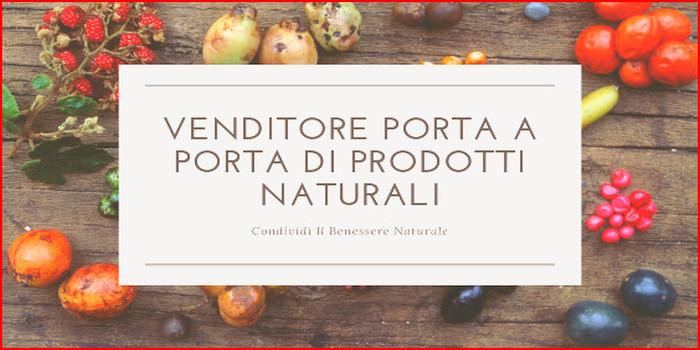 vendita porta a porta prodotti naturali