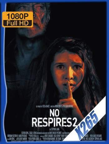 No Respires 2 (2021) WEB-DL 1080p x265 Latino [GoogleDrive] Ivan092