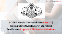 SCERT Kerala Textbooks for Class 7 | Kerala State Syllabus 7th Standard Textbooks English Malayalam Medium