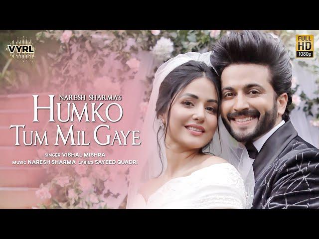 Humko Tum Mil Gaye Song Lyrics  - Vishal Mishra