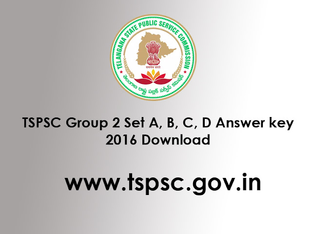 TSPSC Group 2 Exam Answer Key 2016 Download www.tspsc.gov.in