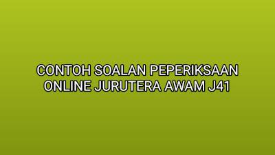 Contoh Soalan Peperiksaan Jurutera Awam J41 2019