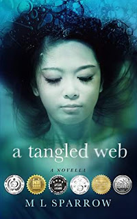 A Tangled Web - a YA coming of age novella by M L Sparrow