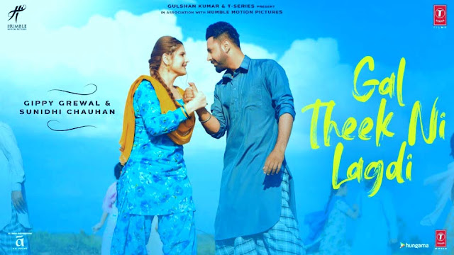 GAL THEEK NI LAGDI LYRICS - GIPPY GREWAL