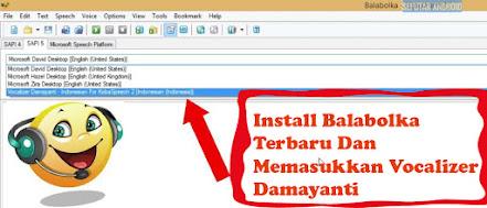 Cara, Install, Balabolka, Memasukkan, Vocalizer, Damayanti, Di, PC, laptop, download, windows,
