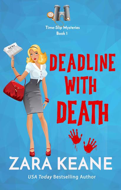 Deadline with Death (Time-Slip Mysteries Book 1) by Zara Keane