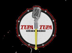 TUPA TUPA RADIO SHOW